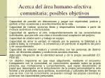 acerca del rea humano afectiva comunitaria posibles objetivos