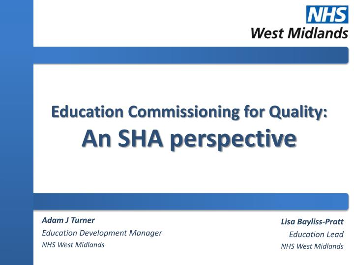 education commissioning for quality an sha perspective n.