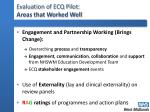 evaluation of ecq pilot areas that worked well