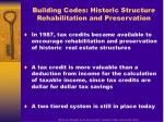building codes historic structure rehabilitation and preservation