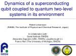 dynamics of a superconducting qubit coupled to quantum two level systems in its environment