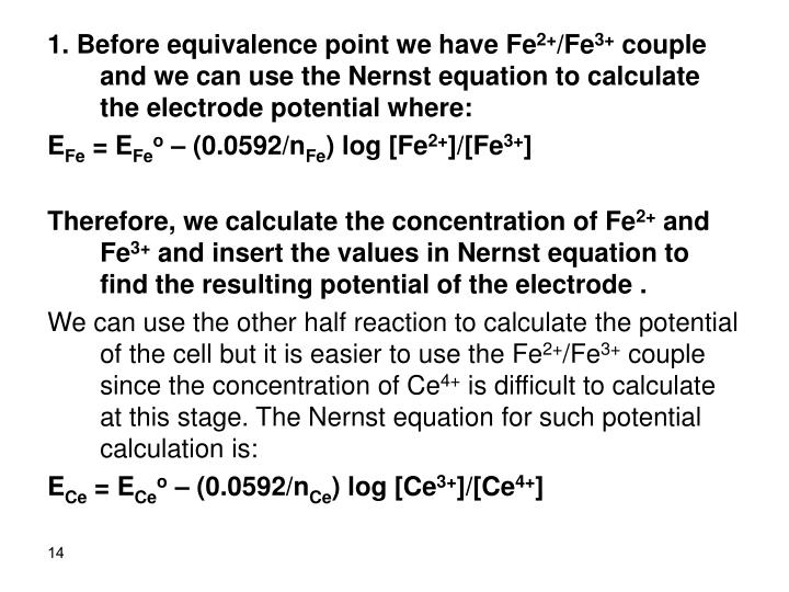 1. Before equivalence point we have Fe