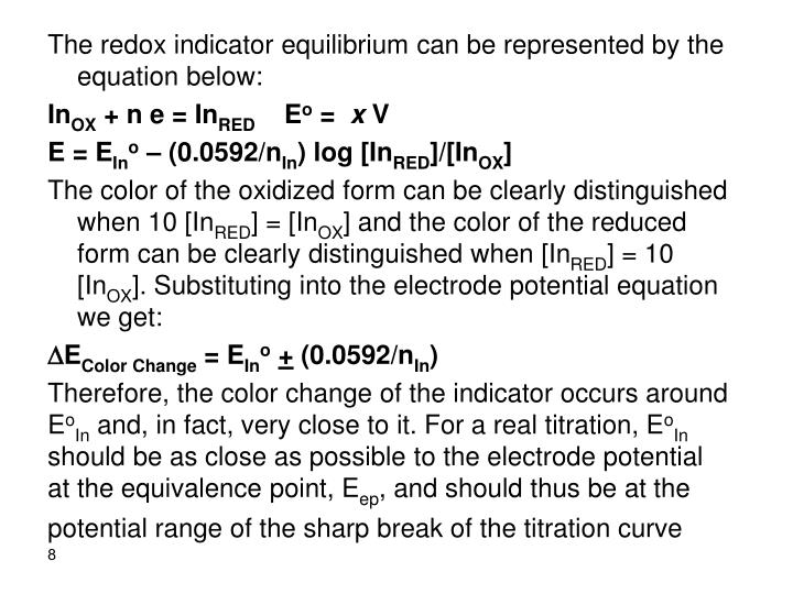 The redox indicator equilibrium can be represented by the equation below:
