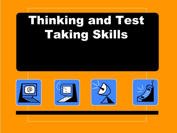 thinking and test taking skills n.