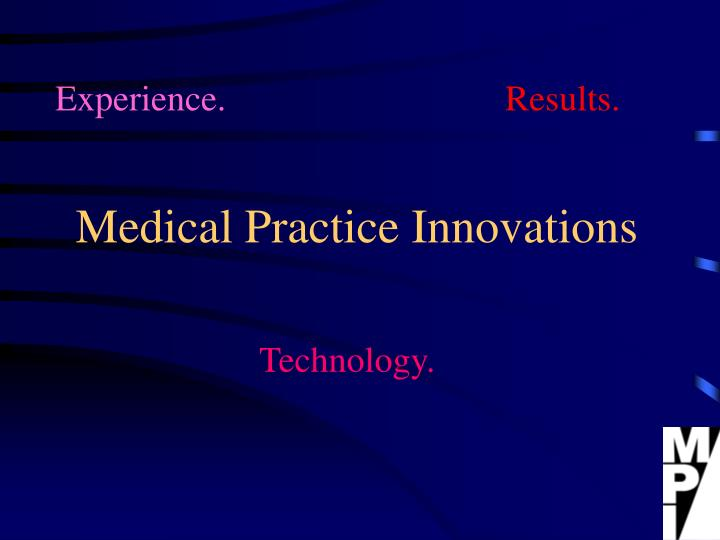 medical practice innovations n.