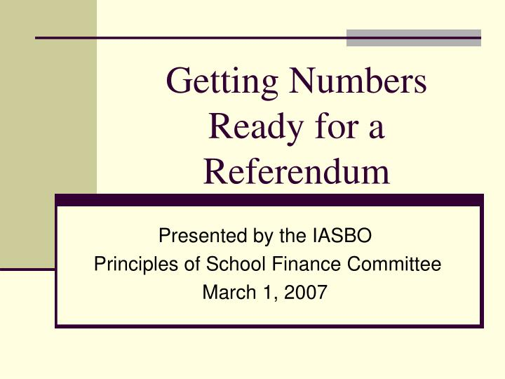 getting numbers ready for a referendum n.