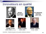 innovateurs en qualit