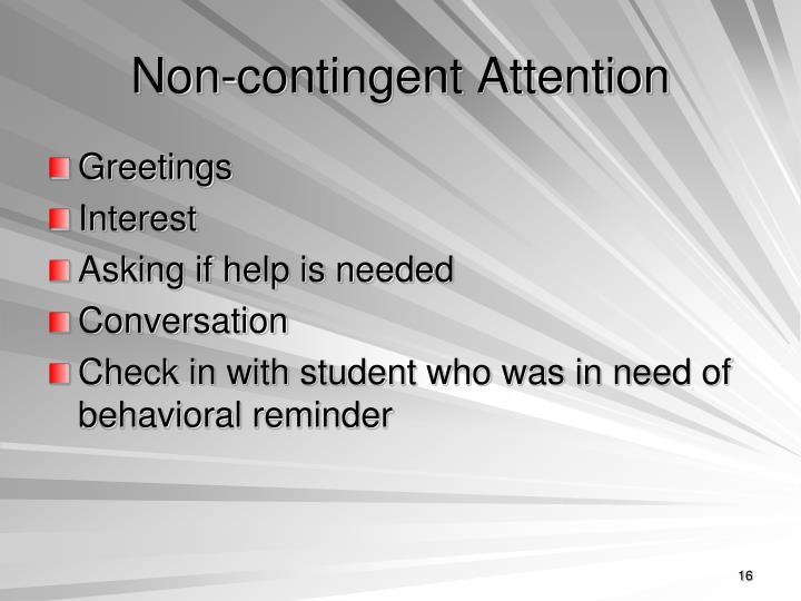 Non-contingent Attention