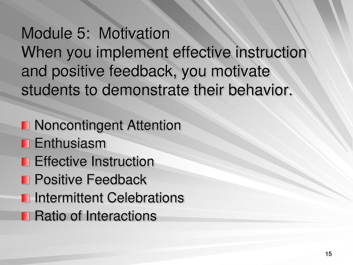 Module 5:  Motivation
