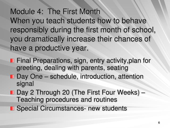 Module 4:  The First Month