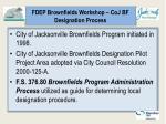 fdep brownfields workshop coj bf designation process