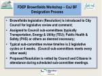 fdep brownfields workshop coj bf designation process1