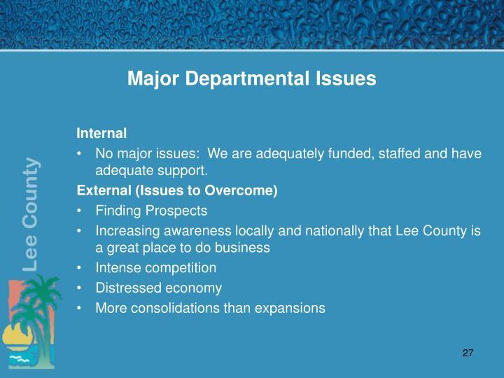 Major Departmental Issues