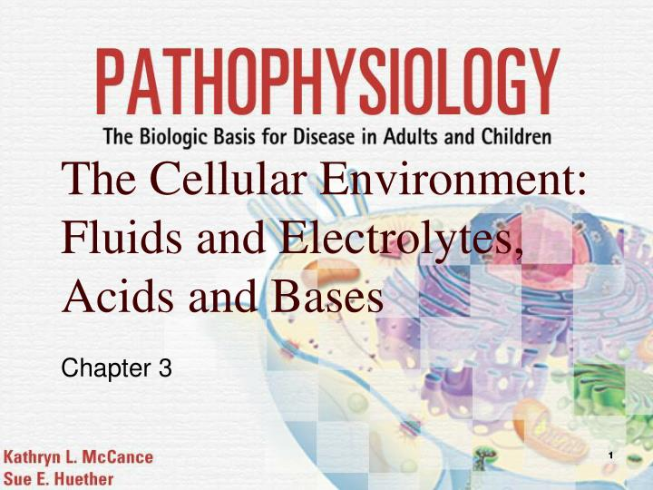 the cellular environment fluids and electrolytes acids and bases n.