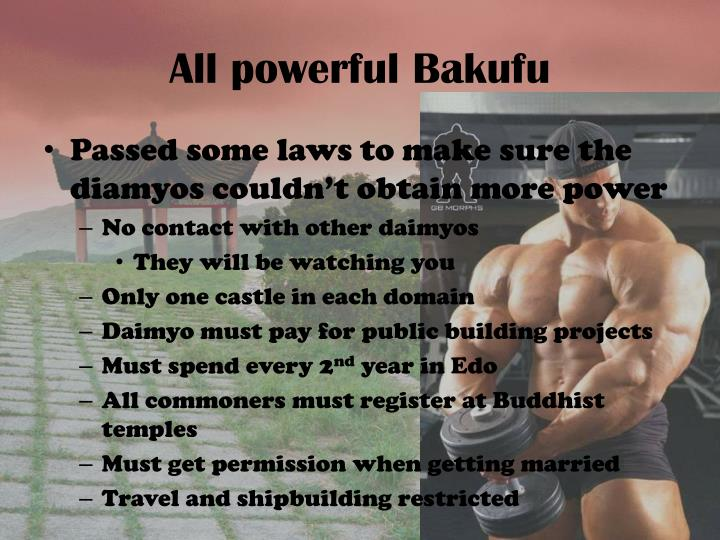 All powerful Bakufu