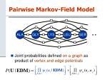pairwise markov field model