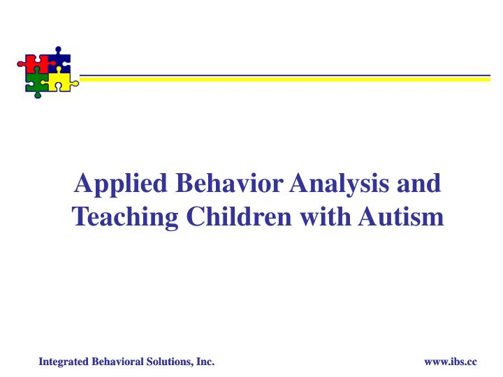 applied behavior analysis and teaching children with autism n.