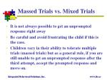 massed trials vs mixed trials