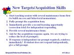 new targets acquisition skills