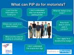what can pip do for motorists