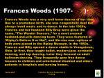 frances woods 1907