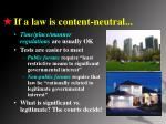 if a law is content neutral