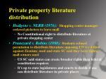 private property literature distribution