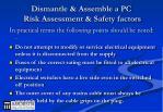 dismantle assemble a pc risk assessment safety factors1