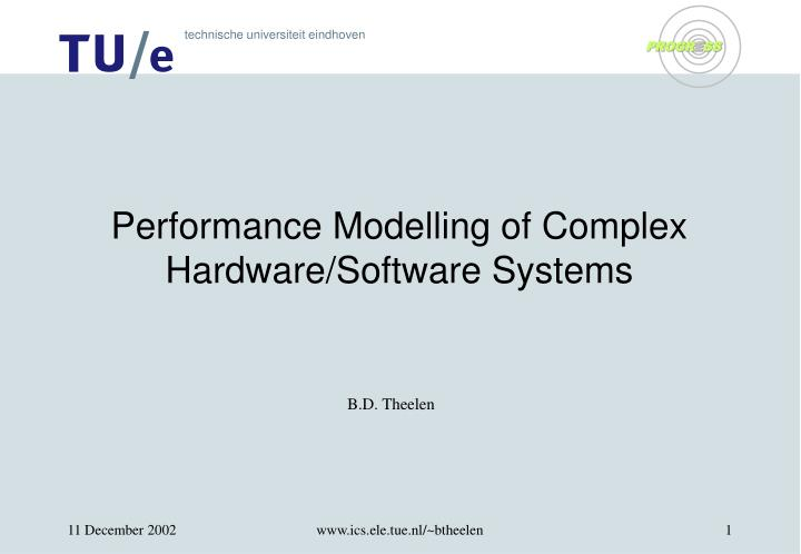 performance modelling of complex hardware software systems n.