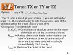 torus tx or ty or tz