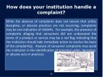 how does your institution handle a complaint