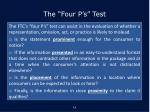 the four p s test