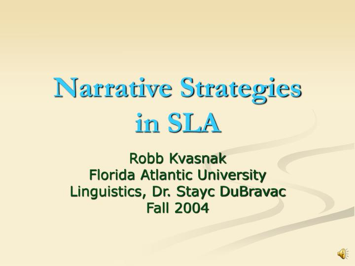 narrative strategies in sla n.