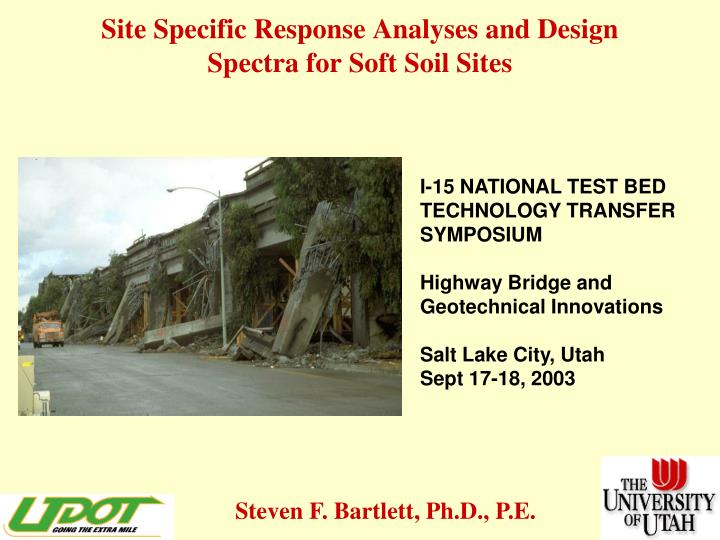 site specific response analyses and design spectra for soft soil sites n.