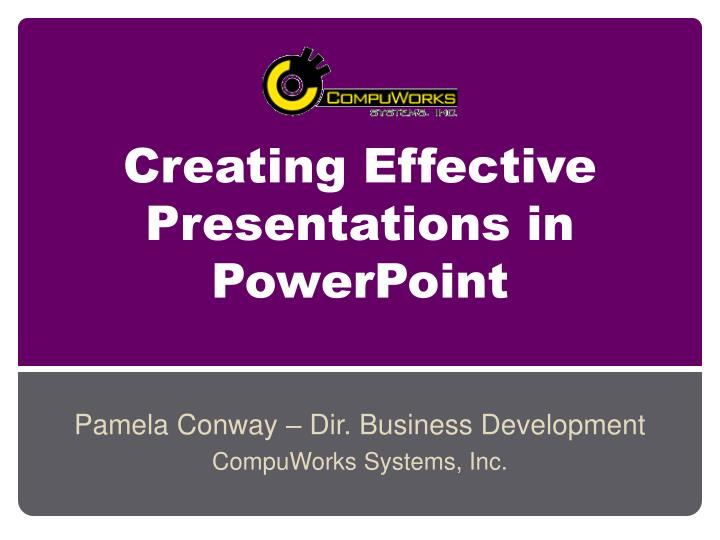 creating effective presentations in powerpoint n.