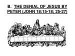 b the denial of jesus by peter john 18 15 18 25 27