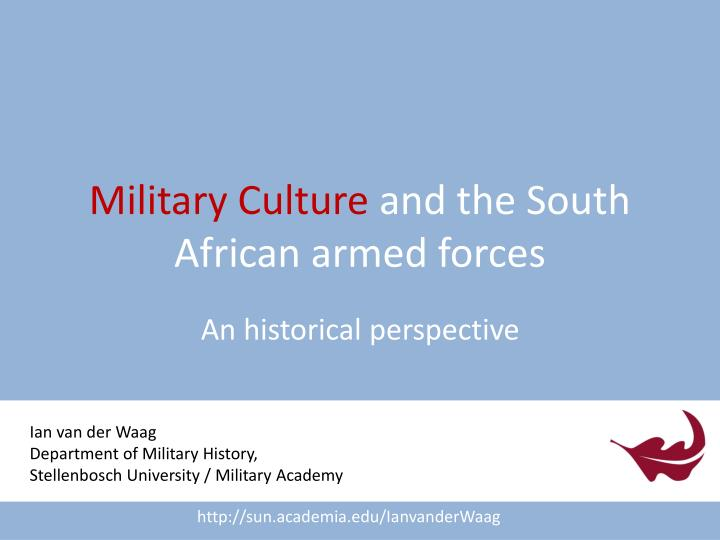 military culture and the south african armed forces n.