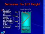determine the lift height1