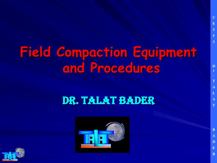 field compaction equipment and procedures n.
