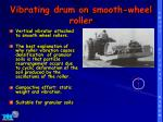 vibrating drum on smooth wheel roller