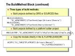 the buildmethod block continued