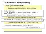 the buildmethod block continued
