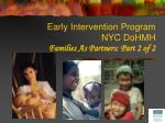 early intervention program nyc dohmh families as partners part 2 of 2