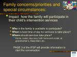 family concerns priorities and special circumstances2