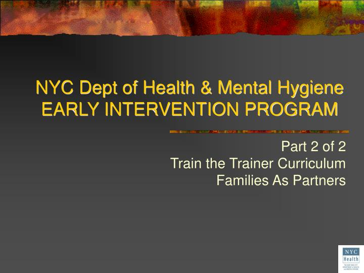 nyc dept of health mental hygiene early intervention program n.