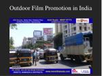 outdoor film promotion in india