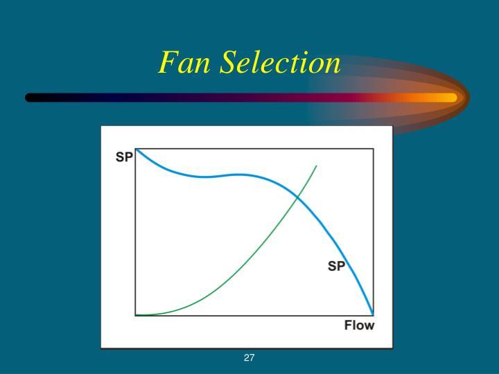 Fan Selection