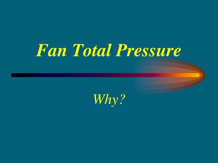 Fan Total Pressure