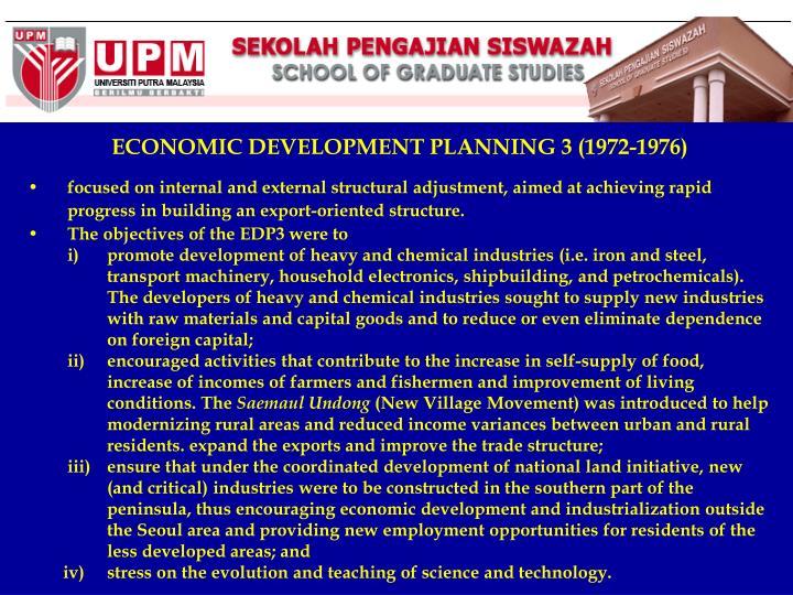 ECONOMIC DEVELOPMENT PLANNING 3 (1972-1976)