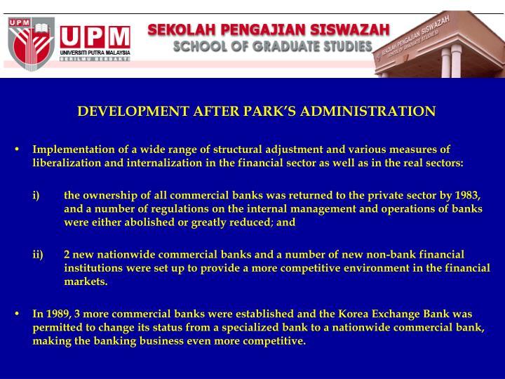 DEVELOPMENT AFTER PARK'S ADMINISTRATION